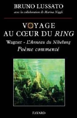 Voyage au coeur du Ring, vol. 1 Bruno LUSSATO Livre laflutedepan