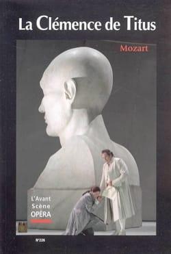 Avant-scène opéra (L'), n° 226 : La Clémence de Titus laflutedepan