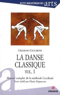 La danse classique : manuel complet de la méthode Cecchetti, vol. 1 laflutedepan