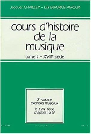 CHAILLEY Jacques / MAURICE-AMOUR Lila - History of Music Course: Volume 2 vol. 1 - Book - di-arezzo.co.uk