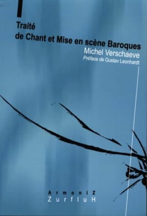 Michel VERSCHAEVE - Treaty of singing and baroque staging - Livre - di-arezzo.co.uk