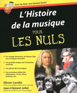 JOLIET Jean-Clément / CARRILLO Olivier - The history of music for Dummies: from the Middle Ages to contemporary music - Book - di-arezzo.co.uk
