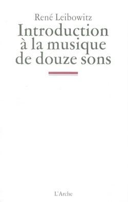 Introduction à la musique de douze sons René LEIBOWITZ laflutedepan
