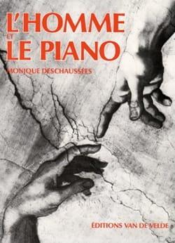 L'homme et le piano Monique DESCHAUSSÉES Livre laflutedepan