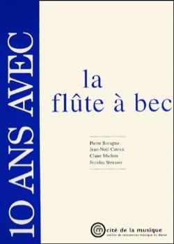 10 Ans Avec la Flûte A Bec Boragno / Catrice Livre laflutedepan