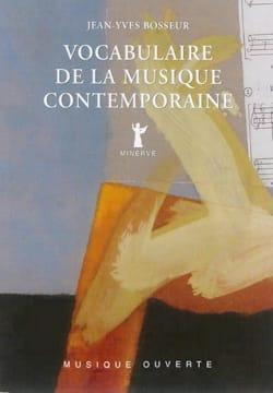 BOSSEUR Jean-Yves - Vocabulary of contemporary music - Book - di-arezzo.co.uk