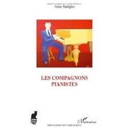 Les compagnons pianistes - Anne AUDIGIER - Livre - laflutedepan.com