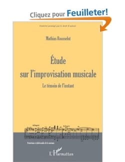 Mathias ROUSSELOT - Study on musical improvisation - Book - di-arezzo.co.uk