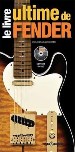 Le livre ultime de Fender - Paul DAY - Livre - laflutedepan.com