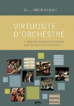 Virtuosité d'orchestre - MC DONNELL Adrian - Livre - laflutedepan.com