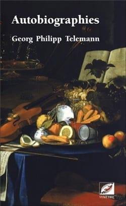 Autobiographies Georg Philipp TELEMANN Livre Les Hommes - laflutedepan