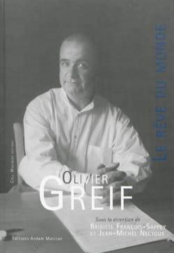 Olivier Greif (1950-2000), le rêve du monde : essais, témoignages et documents - laflutedepan.com