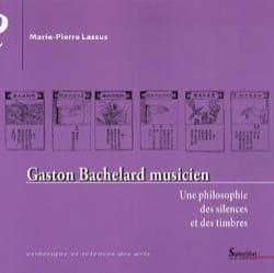 Gaston Bachelard musicien : une philosophie des silences et des timbres laflutedepan