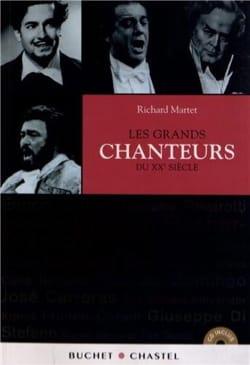 Les grands chanteurs du XXe siècle - Richard MARTET - laflutedepan.com