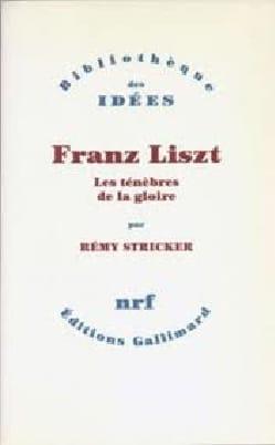 Franz Liszt Rémy STRICKER Livre Les Hommes - laflutedepan