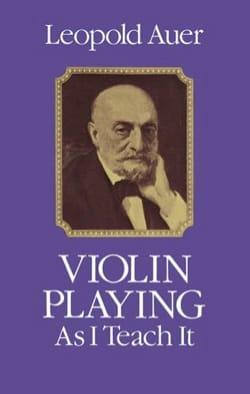 Violin playing as I teach it (Livre en anglais) - laflutedepan.com
