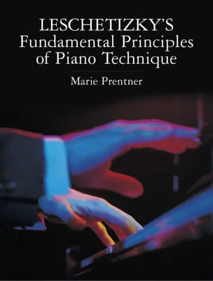 Leschetizky's fundamental principles of piano techniques laflutedepan