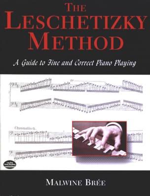 The Leschetizky method (Livre en anglais) Malwine BRÉE laflutedepan