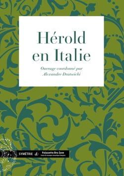 Hérold en Italie - Alexandre dir. DRATWICKI - Livre - laflutedepan.com