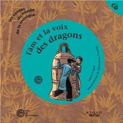 Tâm et la voix des dragons URGIN Laure / TRUONG Marcelino laflutedepan