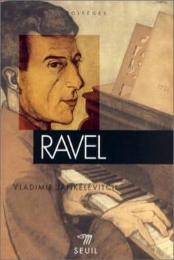 Ravel - Vladimir JANKÉLÉVITCH - Livre - Les Hommes - laflutedepan.com