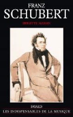 Brigitte MASSIN - Franz Schubert - Livre - di-arezzo.fr