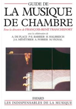 TRANCHEFORT Francois-René dir. - Guide de la musique de chambre - Book - di-arezzo.co.uk