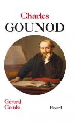 Charles Gounod - Gérard CONDÉ - Livre - Les Hommes - laflutedepan.com