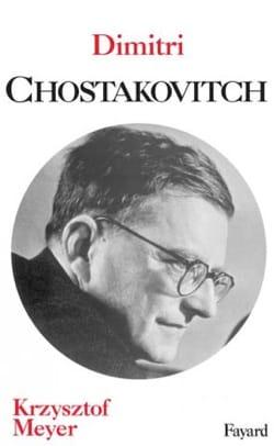 Dimitri Chostakovitch - Krzysztof MEYER - Livre - laflutedepan.com