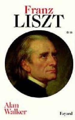Franz Liszt vol. 2 Alan WALKER Livre Les Hommes - laflutedepan
