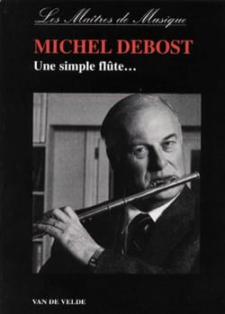 Michel DEBOST - A simple flute ... - Book - di-arezzo.co.uk