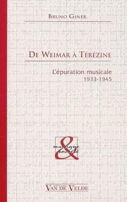 De Weimar à Térézine Bruno GINER Livre Les Epoques - laflutedepan