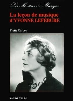 La Leçon de Musique D'Yvonne Lefébure Yvette CARBOU Livre laflutedepan