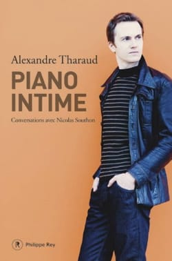 Piano intime Alexandre THARAUD Livre Les Hommes - laflutedepan