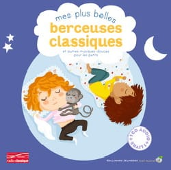 GAMBINI Cécile / FOUQUIER Elsa / LATYK Olivier - My most beautiful classic lullabies and other soft music for the little ones - Book - di-arezzo.com