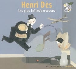 Henri DÈS - Les plus belles berceuses - Livre - di-arezzo.fr