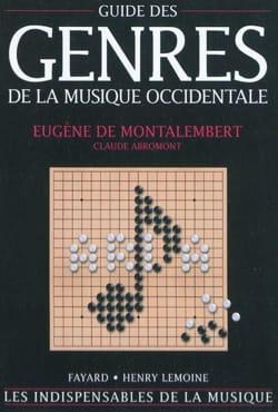MONTALEMBERT Eugène de / ABROMONT Claude - Guide des genres de la musique occidentale - Livre - di-arezzo.fr