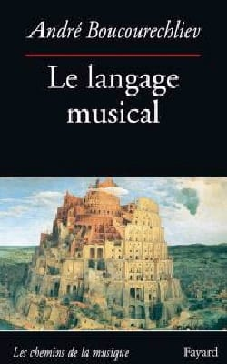 André BOUCOURECHLIEV - The musical language - Book - di-arezzo.com