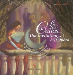 GUIBERT Françoise de / NOVI Nathalie - Callas: an invitation to opera - Book - di-arezzo.co.uk