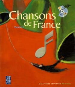 Collectif - Chansons de France, vol. 1 - Livre - di-arezzo.fr