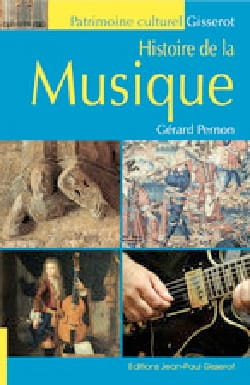 Histoire de la musique Gérard PERNON Livre laflutedepan