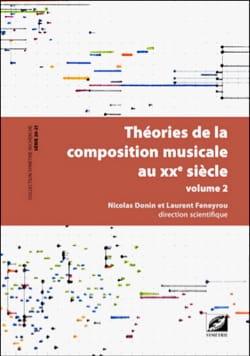 DONIN Nicolas / FENEYROU Laurent dir. - Théories de la composition musicale au XXe siècle - Volume 2 - Livre - di-arezzo.fr