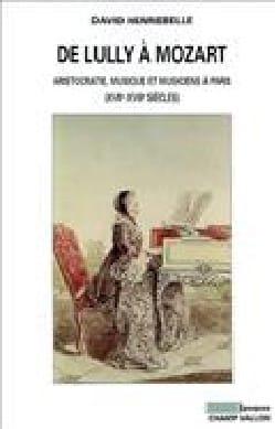 De Lully à Mozart David HENNEBELLE Livre Les Epoques - laflutedepan