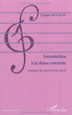 Introduction à la danse orientale Virginie RECOLIN Livre laflutedepan