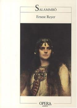 Salammbô - Ernest REYER - Livre - Les Oeuvres - laflutedepan.com