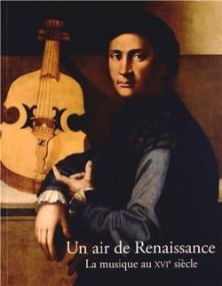 Un air de Renaissance - La musique au XVIe siècle - laflutedepan.com