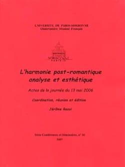 L'harmonie post-romantique - Jérôme ROSSI - Livre - laflutedepan.com