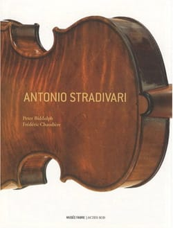 Antonio Stradivari BIDDULPH Peter / CHAUDIÈRE Frédéric laflutedepan