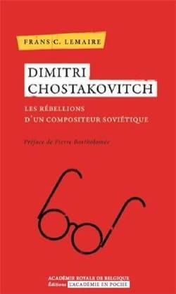 Dimitri Chostakovitch : Les rébellions d'un compositeur soviétique - laflutedepan.com