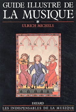 Ulrich MICHELS - Guide illustré de la musique, volume 1 - Libro - di-arezzo.it